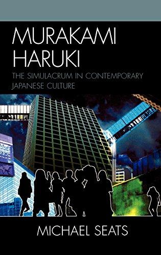 Murakami Haruki: The Simulacrum in Contemporary Japanese Culture (Studies of Modern Japan)