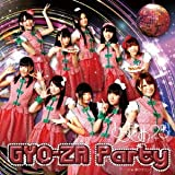 GYO-ZA Party type TO