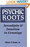 Psychic Roots: Serendipity and Intuition in Genealogy
