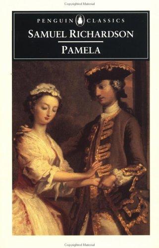 Pamela: Or, Virtue Rewarded (Penguin Classics), Samuel Richardson