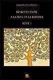 Introduction � la Voie de la Kabbale