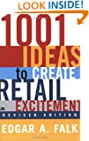 1001 Ideas to Create Retail Excitement, Revised Edition (2003)