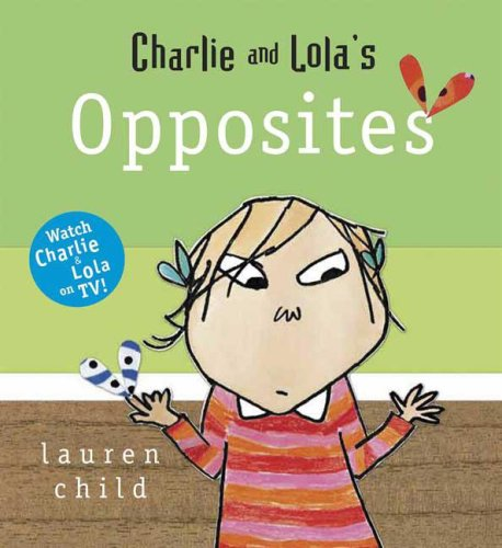 Charley and Lola's Opposites