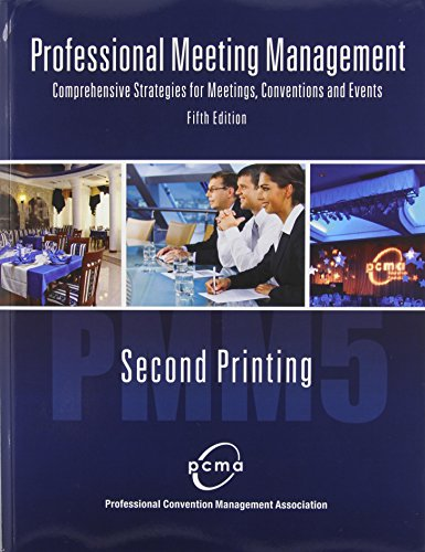 PROFESSIONAL MEETING MANAGEMENT: COMPREHENSIVE STRATEGIES...