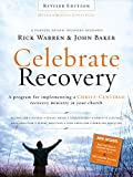 Celebrate Recovery Revised Edition Curriculum Kit: A Program for Implementing a Christ-centered Recovery Ministry in Your Church (Paperback)