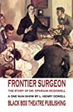 Frontier Surgeon: The Story of Dr. Ephraim McDowell