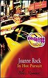 IN HOT PURSUIT (BLAZE S.) (0263836096) by JOANNE ROCK