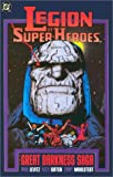 Legion of Super-Heroes: The Great Darkness Saga (0930289439) by Paul Levitz