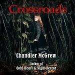 Crossroads | Chandler McGrew