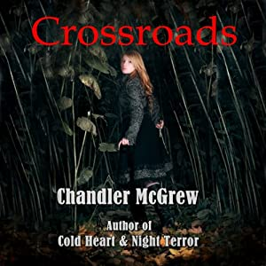 Crossroads | [Chandler McGrew]