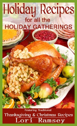 Holiday Recipes for all the Holiday Gatherings cover