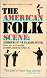 American Folk Scene : Dimensions of the Folksong Revival