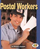 img - for Postal Workers (Pull Ahead Books) book / textbook / text book