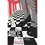 The Annotated Alice: Alice's Adventures in Wonderland and Through the Looking Glassby Lewis Carroll