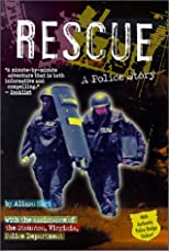 Rescue: A Police Story (Police Work (Random House))