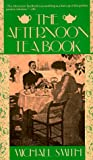 The Afternoon Tea Book (0020103514) by Smith, Michael
