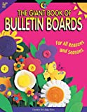 img - for Giant Book of Bulletin Boards for All Reasons and Seasons book / textbook / text book
