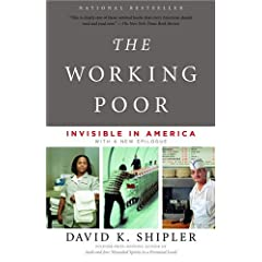The Working Poor by David Shipler