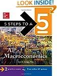 5 Steps to a 5 AP Macroeconomics, 201...