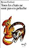 echange, troc Remo Forlani - Tous les chats ne sont pas en peluche