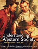 img - for Understanding Western Society, Volume 1: From Antiquity to the Enlightenment: A Brief History: From Antiquity to Enlightenment book / textbook / text book