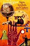 Discoveries: Signs, Symbols and Ciphers (Discoveries (Harry Abrams))