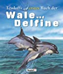 Tessloffs erstes Buch der Wale und De...