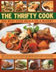 The Thrifty Cook: 200 Best Ever Meals...