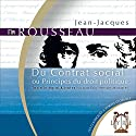 Du Contrat social - ou Principes du droit politique Audiobook by Jean-Jacques Rousseau Narrated by Éric Herson-Macarel