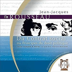 Du Contrat social - ou Principes du droit politique | Livre audio