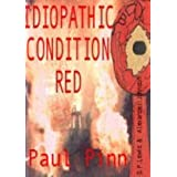 Idiopathic Condition Redby Paul Pinn