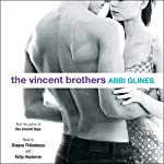 The Vincent Brothers   Abbi Glines