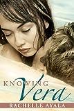 Knowing Vera (Australian Romantic Suspense) (Chance for Love Book 3)
