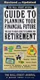 Kenneth M. Morris The Wall Street Journal Guide to Planning Your Financial Future: The Easy-to-Read Guide to Planning for Retirement (Wall Street Journal (Lightbulb Press))