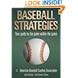 Baseball Strategies by American Baseball Coaches Association