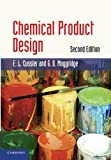 img - for Chemical Product Design (Cambridge Series in Chemical Engineering) book / textbook / text book