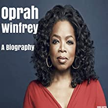Oprah Winfrey: A Biography Audiobook by Emily Harris Narrated by Kevin Theis
