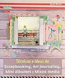Técnicas e ideas de Scrapbooking, Art journaling, Mini álbumes y Mixed media