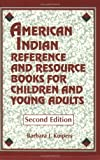 img - for American Indian Reference and Resource Books for Children and Young Adults by Barbara Kuipers (1995-07-15) book / textbook / text book