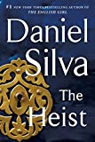 The Heist: A Novel (Gabriel Allon Book 14)