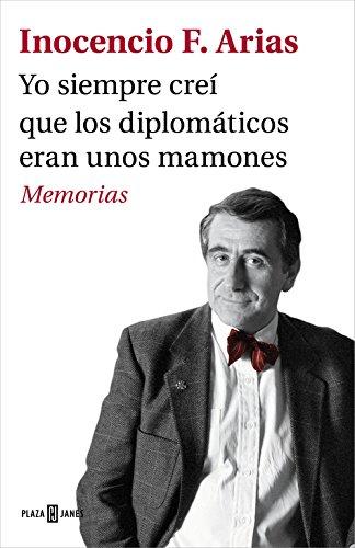 Yo Siempre Creí Que Los Diplomáticos Eran Unos Mamones (EXITOS)