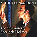 The Adventures of Sherlock Holmes (       UNABRIDGED) by Arthur Conan Doyle Narrated by Derek Jacobi