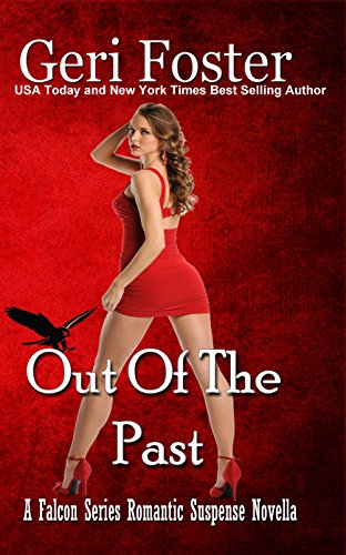 Out Of The Past (Falcon Securities Book 4)
