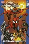 Ultimate Spider-Man Volume 18: Ultima...