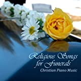 Religious Songs For Funerals - Christian Piano Music