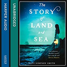 The Story of Land and Sea (       UNABRIDGED) by Katy Simpson Smith Narrated by Edoardo Ballerini