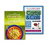 Stella Bowling The Diabetic Cookbook With Carbs & Cals Collection 2 Books Set, (The Everyday Diabetic Cookbook and Carbs & Cals: Count your Carbs & Calories with over 1,700 Food & Drink Photos!)