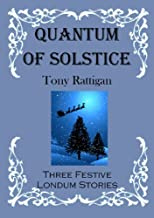 Quantum of Solstice (The Londum Series)