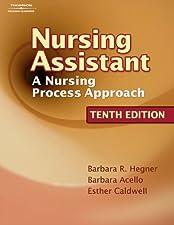 Nursing Assistant A Nursing Process Approach by Barbara Acello