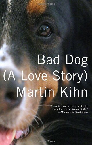 Bad Dog: (A Love Story) (Vintage)